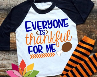 Everyone is Thankful for me boy Thanksgiving drumstick Turkey SVG cut file for silhouette cameo and cricut