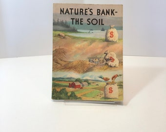 National Wildlife Federation Pamphlet Nature's Bank The Soil Book Four in the My Land and Conservation Series 1953  Educational Nature