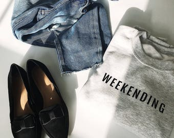 Weekending Sweatshirt, Weekend Sweatshirt, Weekend Shirt, Weekending T Shirt, Gift for Her, Gift Ideas, Bridal Party Gift, Weekend T Shirt