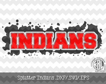 Splatter Indians Files INSTANT DOWNLOAD in dxf/svg/eps for use with programs such as Silhouette Studio and Cricut Design Space