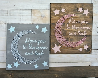 I love You To The Moon and Back String Art| Wall Decor| Nursery Decor| Baby Gift| Baby Shower Gift| Wooden Sign|