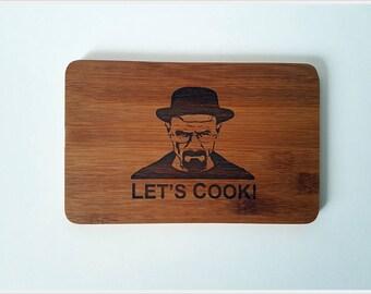 Breaking Bad cutting board,Heisenberg,Let's cook, Heisenberg cutting board, Breaking Bad, Handmade pyrography board