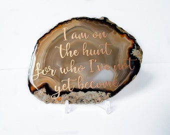 Inspirational lettered agate slice - Natural crystal dorm decor - agate Paperweight coaster - Motivational gift - positive affirmation decor