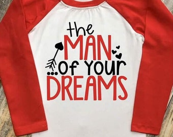 The Man of Your Dreams - Infant, Toddler, Youth Boys Valentine's Day Raglan Shirt