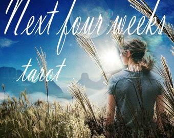The next 4 weeks tarot reading - 'what's around the corner' reading.