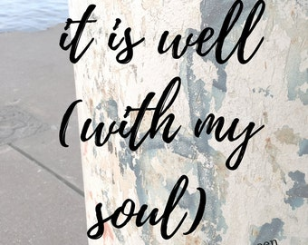 Instant It Is Well With My Soul, Printable Art, Printable, Instant Download, Song Lyrics, Wall Art, Gallery Wall, Living Room Decor