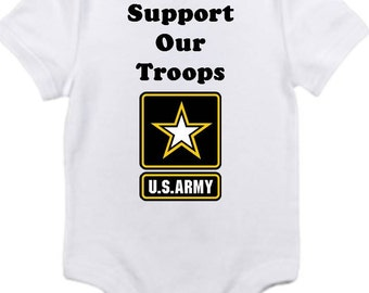 ON SALE Support our troops army Gerber onesie you pick size newborn / 0-3 / 3-6 / 6-12 / 18 / month