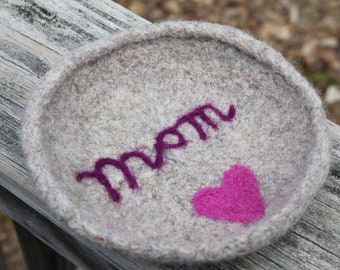 Felted Wool Bowl: Mom
