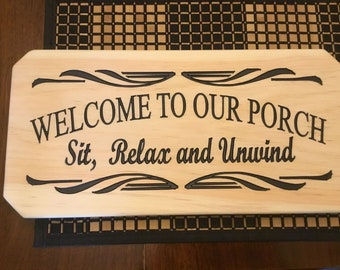 Welcome to our Porch, Wood Sign, Patio Signs, Wooden Signs,