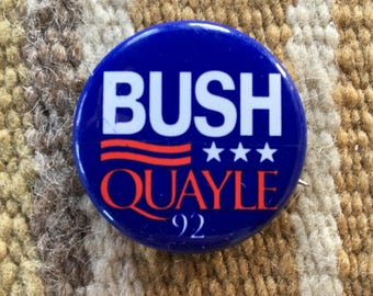 Bush Quayle 1992 Presidential button