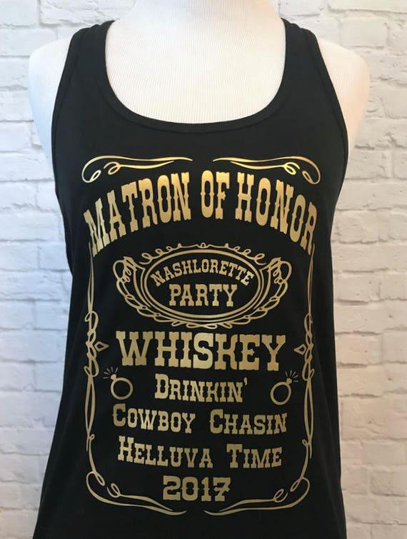 Matron of Honor Whiskey Custom Bachelorette Bridal Party Tank Top Flowy Racerback Tank Printed in Gold Metallic