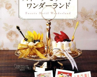 Out of Print / SWEETS MOTIFS WONDERLAND - Japanese Craft Book