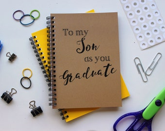 To my Son as you Graduate... - 5 x 7 journal