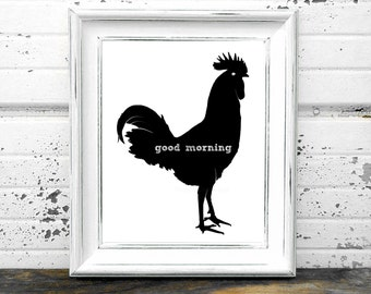 Black Rooster Print,#GoodMorning,#Rooster,#Chicken,#Hen,#Kitchen,#Farm,#Ranch,#Poultry,#Mornings,#WakeUp,#Eggs,#Funny,#Humor,#BlackandWhite