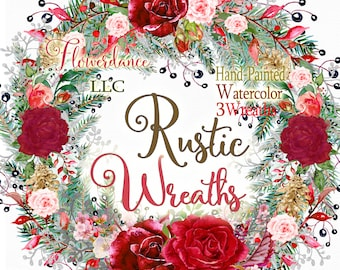 Rustic wreath, Christmas watercolor wreaths,rustic evergreen wreath, pine cone wreath, red roses wreath, white roses wreath, holiday clipart