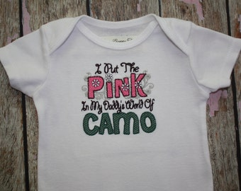 I Put the PINK In my Daddy's World of CAMO!