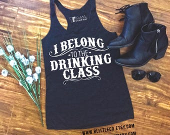 I Belong to the Drinking Class Women's Lightweight Tank XS-2X // Country Concert Tank // Country Music // Country Festival //