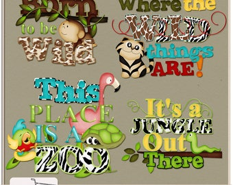 It's A Zoo In Here Digital Scrapbook Word Art