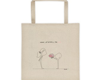 "Wake Up and Smell the Rosé"" Tote bag"