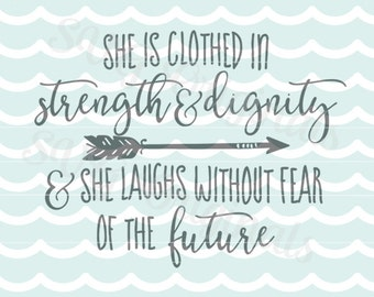 She Is Clothed In Strength and Dignity SVG Vector File. Cricut Explore and more! Girl Baby Girl New Baby Newborn Nursery Printable SVG