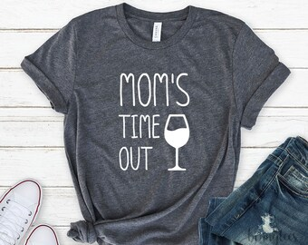 mom's time out, wine mother, wine sips, red lips and wine sips, funny sayings, funny mom t-shirt, mom shirt, mom apparel, mom clothing