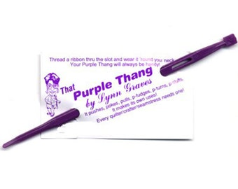 That Purple Thang - Point Turner - Quilting Tool - Sewing Tool