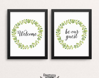Welcome Print, Be Our Guest Print, Set of 2 Printables, Guest Room Decor, Entrance Wall Art, Welcome Sign, Wreath, Instant Download