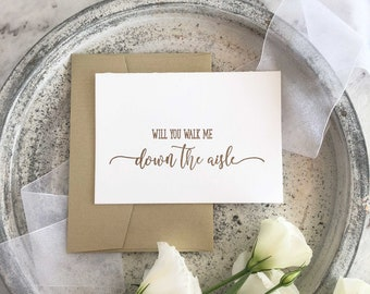 Will You Walk Me Down The Aisle, Father of the Bride Card, Mother of the Bride Card, See You At The Alter, Wedding Day Card, Calligraphy