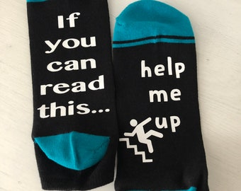 If you can read this...help me up socks