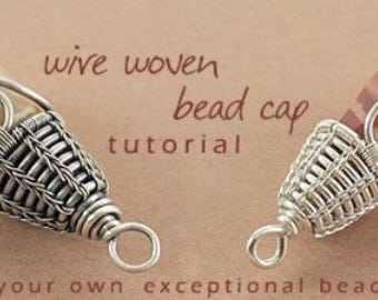 Wire woven bead cap TUTORIAL - Instant Download via Etsy