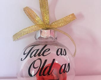 Beauty and the Beast Enchanted Rose inspired 'Tale as old as time' bauble