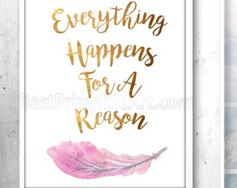 Everything Happens for a Reason, Inspirational Prints, Gold Font, Pink Feathers, Quote Printable, Spiritual Art Print, Quote Prints,
