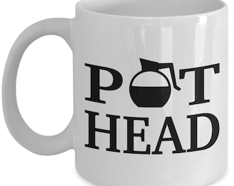 Pot head coffee mug - funny gift for a coffee lover
