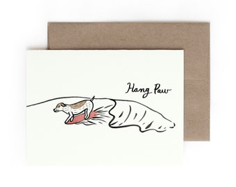 Hang Paw Greeting Card / Made in Hawaii