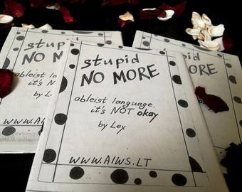Stupid No More: zine about ableism