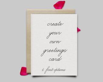 Create your own personalised Greetings Card + Envelope