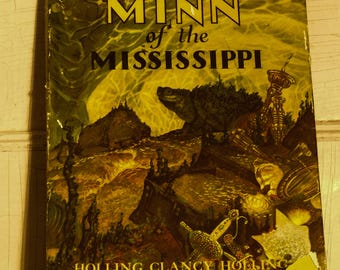 MINN of the Mississippi Book 1951 Snapping Turtle  Mississippi River Valley Indian Boy Minnesota Holling Clancy Holling Art