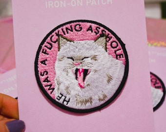 He Was A F***ing A**hole Cat Iron-on embroidered patch