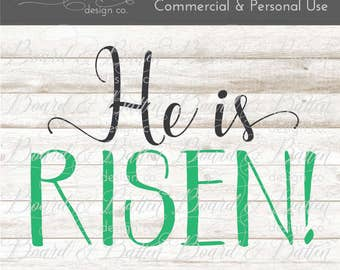 He is Risen SVG - Easter SVG - Jesus svg - Quote svg Files Sayings - Easter Cut Files - htv Designs - Commercial Use SVG - cuttable file