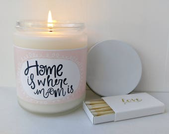 Gift for Mom Home is Where Mom Is Candle Gift for Mom Gifts Mothers Day Gift for Mother Birthday Gift Mothers Day Card Candle Gift for Her