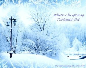 WHITE CHRISTMAS Perfume Oil - Fir, Balsam, Cedar, Orange Peel, Clove, Currants, Sugar Crystals, Snow - Chrismas Perfume - Holiday Fragrance
