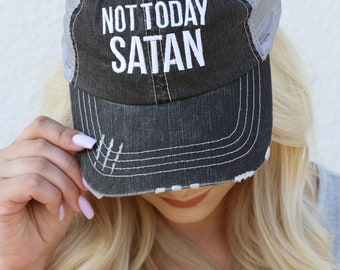 Not Today Satan - Embroidered Trucker Hat a66f295fd04d