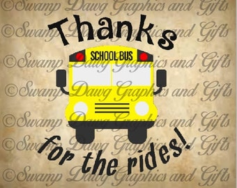 Front Bus cut file---Thanks for the rides! Silhouette, studio file, jpeg, back to school, teacher appreciation, school gift