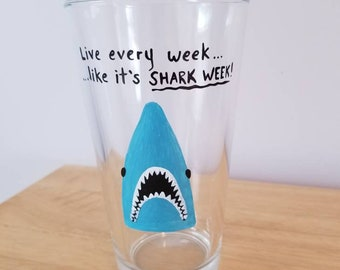 Live Every Week Like it's Shark Week handpainted beer/ pint glass