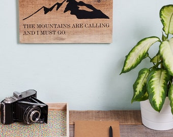 "Upcycling wooden sign: ""the mountains are calling..."""