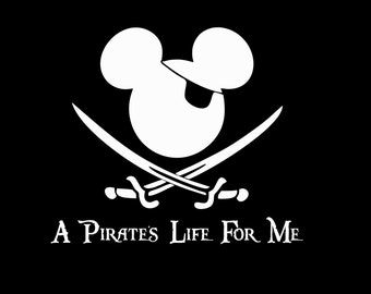 Pirate's Life For Me Mickey Mouse Or Minnie Mouse Inspired Iron On Vinyl Or Glitter Vinyl Heat T-shirt Transfer