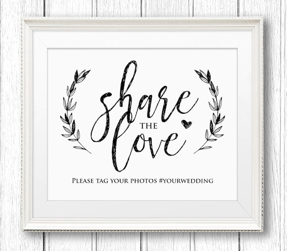 Wedding Hashtag Sign, Share the Love Reception Sign, Rustic Printable Sign, Instant Download, Editable Text, PDF Template, Digital #SW06