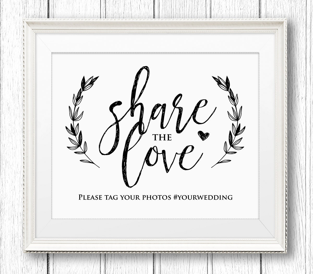 Wedding hashtag sign share the love reception sign for Office design hashtags
