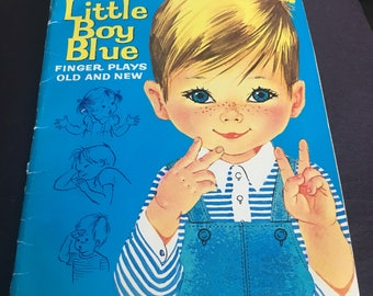 Little Boy Blue: Finger Plays old and new 1966