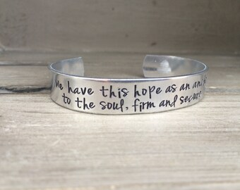 We Have This Hope As An Anchor To The Soul / Hebrews 6:19 / Scripture Bracelet / Encouragement Gift / Bereavement Gift / Gift for Her